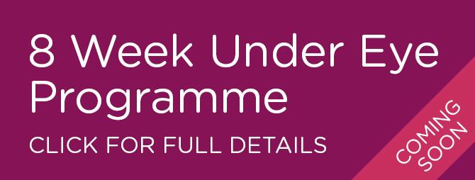 8 Week Under Eye Treatment Programme