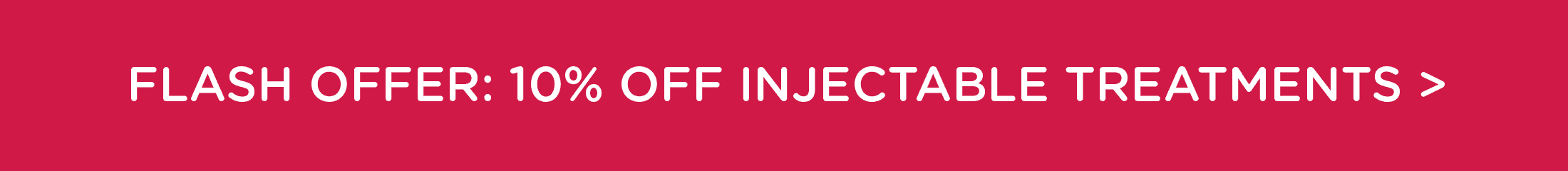Flash Offer: 10% off Injectable Treatments in June