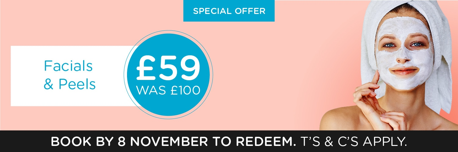 Huge discount on peels and facials - book before 8th November 2019!
